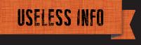 Useless Info